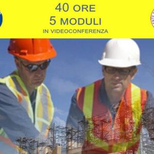 Corso di Aggiornamento per Coordinatore per la sicurezza nei cantieri temporanei e mobili D.Lgs 81/08
