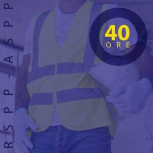 RSPP-ASPP Aggiornamento 40 ore