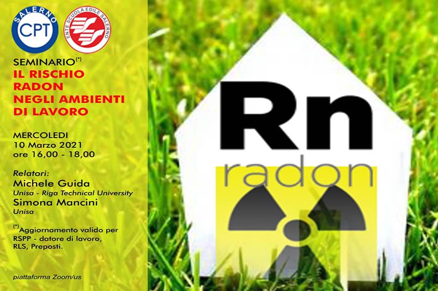 Seminario CPT Salerno Il rischio Radon negli ambienti di lavoro